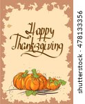 retro thanksgiving day card... | Shutterstock .eps vector #478133356