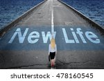 new life message on road and... | Shutterstock . vector #478160545