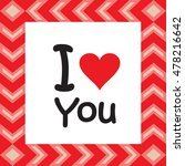 i love you. abstract background ... | Shutterstock .eps vector #478216642