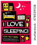 i love sleeping  flat style... | Shutterstock .eps vector #478539538