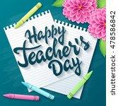 vector hand drawn teachers day... | Shutterstock .eps vector #478586842