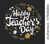 vector hand drawn teachers day... | Shutterstock .eps vector #478586866