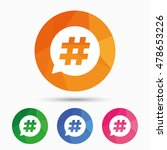 hashtag speech bubble sign icon.... | Shutterstock .eps vector #478653226