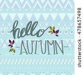 hello autumn   Shutterstock .eps vector #478657498