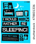 i would rather be sleeping  ... | Shutterstock .eps vector #478831336