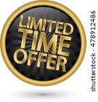 limited time offer golden label ... | Shutterstock .eps vector #478912486