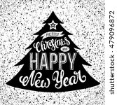merry christmas and happy new... | Shutterstock . vector #479096872