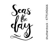 seas the day. unique typography ... | Shutterstock .eps vector #479140666