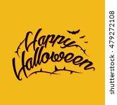 halloween lettering greeting... | Shutterstock .eps vector #479272108