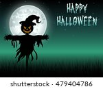 halloween scary scarecrow at... | Shutterstock . vector #479404786