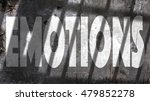 emotions written on a wall with ... | Shutterstock . vector #479852278