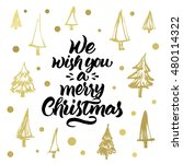 we wish you a merry christmas.... | Shutterstock .eps vector #480114322