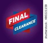 final clearance arrow tag sign. | Shutterstock .eps vector #480221158