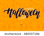 Stock vector happy halloween vector lettering with detailed engraving background pumpkin witch hat skull cat 480337186