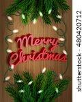 merry christmas. fir tree...   Shutterstock .eps vector #480420712