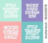 vector motivational quote... | Shutterstock .eps vector #481030078