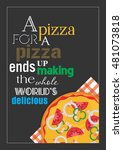 food quote. pizza quote. a... | Shutterstock .eps vector #481073818