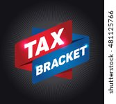 tax bracket arrow tag sign. | Shutterstock .eps vector #481125766