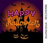 happy halloween party text... | Shutterstock .eps vector #481240486
