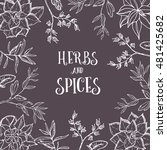 hand drawn postcard with herbs... | Shutterstock .eps vector #481425682