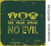 see no evil  hear no evil ... | Shutterstock .eps vector #481455166