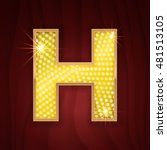 Gold light lamp bulb letter H. Glamorous nightclub decoration letter. Sparkling lightning glitter shine alphabet for light board. Fashion stylish neon glowing shining golden alphabet letter H
