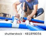 plumber welded plastic pipes | Shutterstock . vector #481898056
