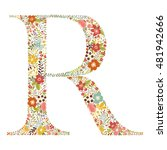 r letter with decorative floral ... | Shutterstock .eps vector #481942666