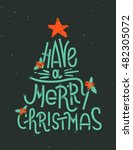 have a merry christmas... | Shutterstock .eps vector #482305072