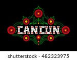 cancun   mexican typography... | Shutterstock .eps vector #482323975