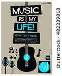music is my life   flat style... | Shutterstock .eps vector #482339818