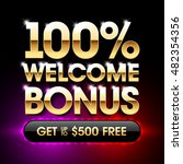 100  welcome bonus casino... | Shutterstock .eps vector #482354356