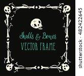spooky skulls and bones frame....   Shutterstock .eps vector #482422645
