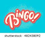 bingo  lettering. | Shutterstock .eps vector #482438092