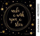 wish and dream theme card... | Shutterstock .eps vector #482502052