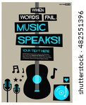 when words fail  music speaks   ... | Shutterstock .eps vector #482551396