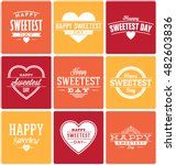 happy sweetest day typographic... | Shutterstock .eps vector #482603836