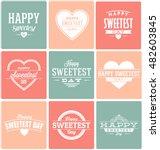 happy sweetest day typographic... | Shutterstock .eps vector #482603845