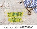 summer break fun party banner... | Shutterstock . vector #482780968