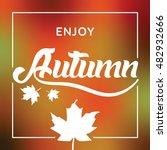 autumn season greeting vector... | Shutterstock .eps vector #482932666