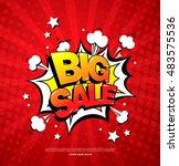 big sale speech bubble design | Shutterstock .eps vector #483575536