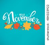hello november  bright fall... | Shutterstock .eps vector #484323922