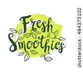 fresh smoothies logo. lettering ... | Shutterstock .eps vector #484375102