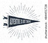 hand drawn adventure pennant... | Shutterstock .eps vector #484451728