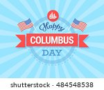 happy columbus day illustration | Shutterstock .eps vector #484548538