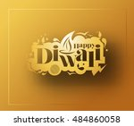 happy diwali text design.... | Shutterstock .eps vector #484860058