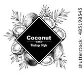vector frame with coconuts and... | Shutterstock .eps vector #485198545