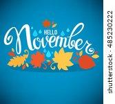 hello november  bright fall...   Shutterstock .eps vector #485230222