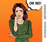 nervous pop art young woman... | Shutterstock .eps vector #485304445
