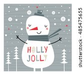 Greeting card: Holly Jolly. Creative hand drawn card with cute Snowman.  Card for winter holidays. Vector cartoon illustration. - stock vector